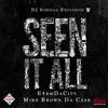 E4rmDaCity & Mike Brown Da Czar - Seen It All (Remix)