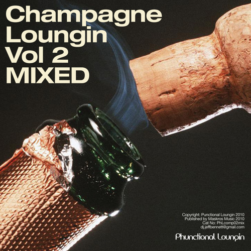 Champagne Loungin Vol 2 Mixed By Eddie Silverton