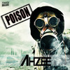 Ahzee - Poison (Radio Edit)