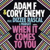 Adam F & Cory Enemy - When It Comes To You ft. Dizzee Rascal & Margot (Vindata Remix) [EDM Premiere]