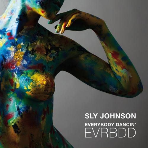 SLY JOHNSON - EVRBDD (Everybody Dancin')