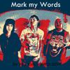 Mark My Words Ft. Juhboi Dom
