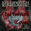 Killswitch Engage - A Bid Farewell (Cover)