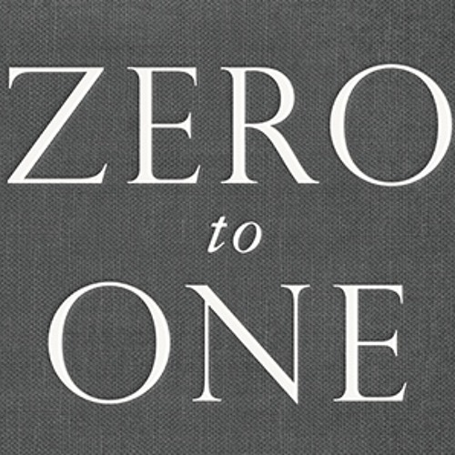 """a16z Podcast: Secrets, Power Laws, and Technology – The Ideas of  """"Zero to One"""""""