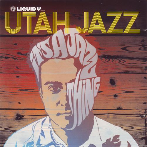 Utah Jazz - It's A Jazz Thing LP (Liquid V 2008)