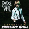 Pierce The Veil - Caraphernelia (Endroided Remix) [FREE DOWNLOAD] E-mail me for download