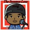 Waun Love - The Sweetest Love Song (DOWNLOAD)