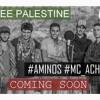 Download Aminos & Mc achraf  #FREE PALESTINE  [GFA] Mp3