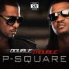 P-Square - Collabo Ft. Don Jazzy ||  BmusicTV NGA