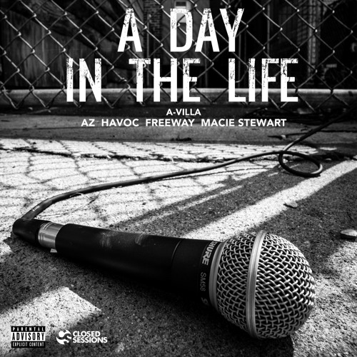 A-Villa: A Day In The Life (feat. AZ, Havoc, Freeway, & Macie Stewart)