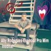 Aby Rodrigues-Especial Pra Mim (PRÉVIA)