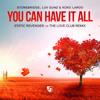 Stonebridge You Can Have It All (Static Revenger Vs The Love Club Remix) [VIP Dub Edit]