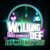 Let Me Show You (feat. Virus S