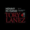 Tory Lanez - Henny In Hand (DigitalDripped.com)