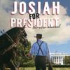 Have I Got News For You - Josiah for President Original Cast Recording