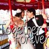 Together Forever (Wedding Edition)