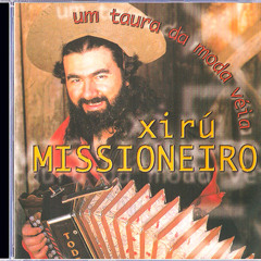 Xirú Missioneiro - Alma de Fronteira