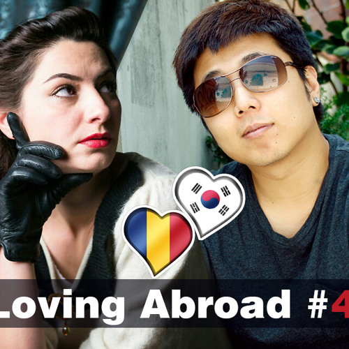Loving Abroad #4 - My Date with a Romanian Woman