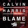 Calvin Harris, John Newman - Blame (TOM & JAME REMIX)