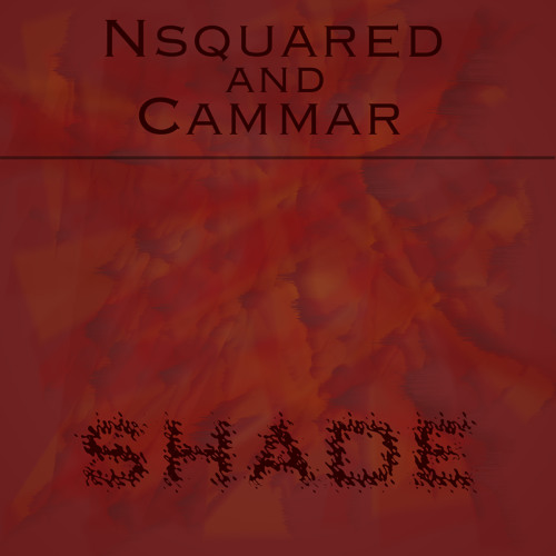 N-squared and Cammar - Shade