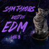 Best Of Edm  Vol 3
