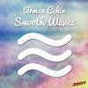 Arman Cekin - Smooth Waves