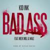 Kid Ink ft. Meek Mill & Wale - Bad Ass (dOpe Tendencies Remix)
