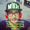 Say Something - Karen Harding (SJ - Drum Remix)