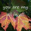 You Are My All In All w/Harmony
