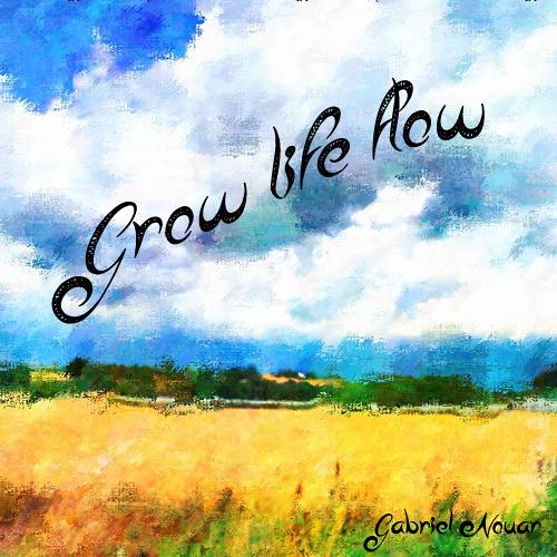 Grow life flow