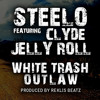White Trash Outlaw ft. Jelly Roll & Clyde (Produced By Reklis Beatz)