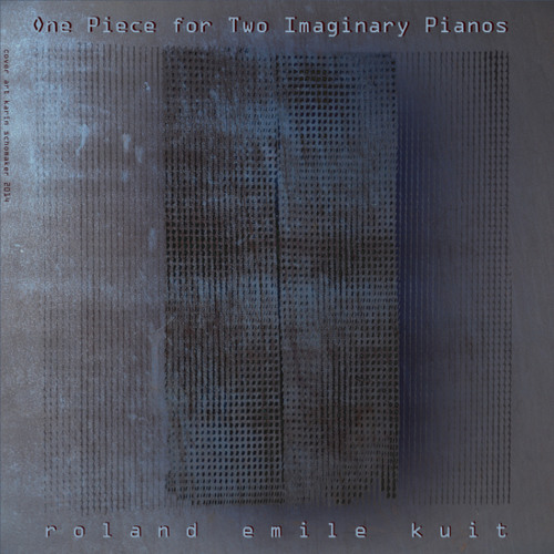 one Piece for two Imaginary Piano's (excerpt)