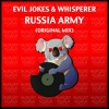 Evil Jokes & wHispeRer - Russia Army (Original Mix) [Hungry Koala Records] OUT NOW!