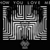 3LAU - How You Love Me (Festival Trap Remix)