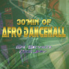 30min of AfroDanceHall Vol. 1 by Dj Seven mp3