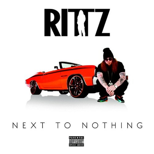 Rittz Ft. Trae The Truth - Living A Dream *NEXT TO NOTHING*
