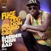 Fuse Odg - Million Pound Girl (badder Than Bad) - DJ i-Tek Extended Mix