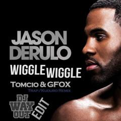 Jason Derulo Ft. Snoop Dogg - Wiggle Wigggle (Tomcio & Gfox Remix - WayOut Edit) FREE DL