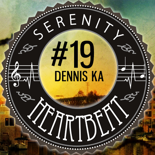 Serenity Heartbeat Podcast #19 Dennis Ka