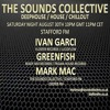 Ivan Garci Greenfish and Mark Mac on The Sounds Collective