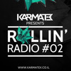 Karmatek - Rollin' Radioshow#002