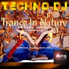 TECHNO DJ - Trance In Nature (Angel Wings Trance Remix)