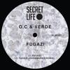 OC & Verde - Fugazi [Secret Life Music]