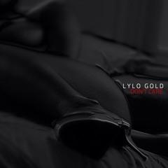 Lylo Gold - Don't Care [Prod. Emmavie]