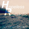 Hopeless Romantic - a 2014-2015 Compositional Exercise