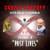 "Episode -8: ""Past Lives"""