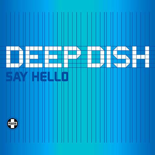Deep Dish - Say Hello (Thomas Datt Rework)