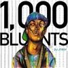 1000 Blunts mixx