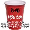 E 40 Red Cup Aphid Thump Remix Feat Kid Ink Bob 2 Chainz Nicki Minaj Sage The Gemini Mp3