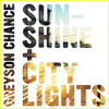 Greyson Chance - Sunshine And City Lights [Rock Version]